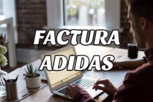 Cómo Obtener la Factura Adidas