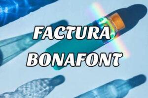 Cómo Obtener la Factura Bonafont