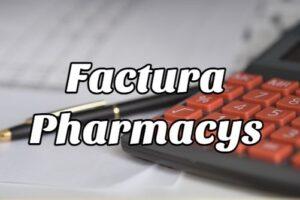 ¿Cómo Obtener la Factura Pharmacys?